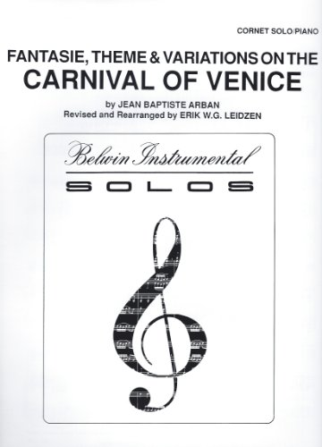 Fantasie, Theme & Variations on the Carnival of Venice, Cornet Solo with Piano by Jean Baptiste Arban