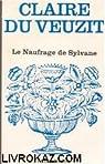 Le Naufrage de Sylvane (Floralies) par Veuzit