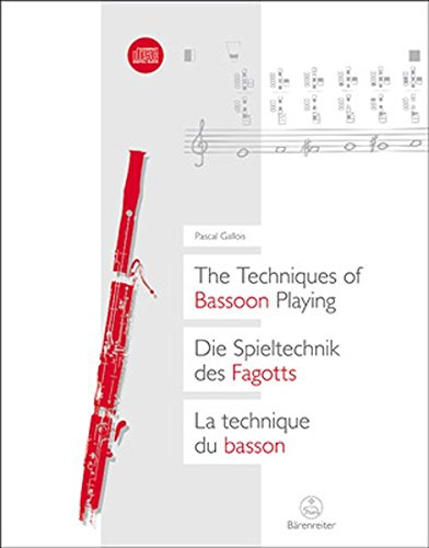 The Techniques of Bassoon Playing (English, German and French Edition)