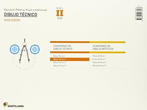 EDUCACIÓN PLÁSTICA, VISUAL Y AUDIOVISUAL DIBUJO TÉCNICO SERIE DISEÑA NIVEL II ESO SANTILLANA – 9788429473537