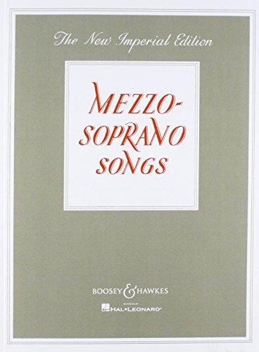 MEZZO-SOPRANO SONGS          NEW IMPERIAL EDITION         VOICE AND PIANO