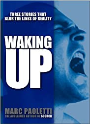 Waking Up: 3 Stories that Blur the Lines of Reality (English Edition)