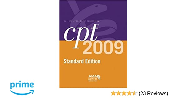 cpt 2009 standard edition cpt current procedural terminology