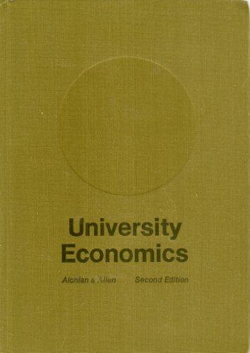 Second Edition of University Economics [Alchian & Allen]