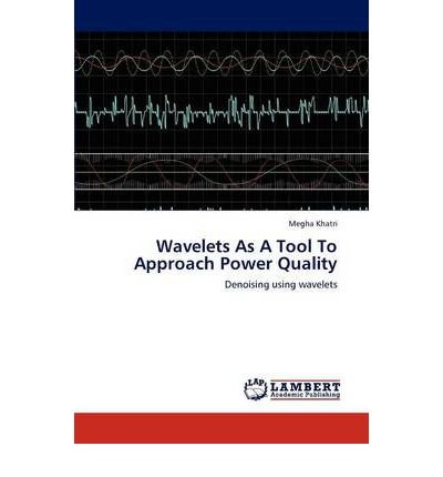 Wavelets As A Tool To Approach Power Quality (Paperback) - Common