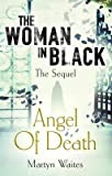 [The Woman in Black: Angel of Death] (By: Martyn Waites) [published: October, 2013]