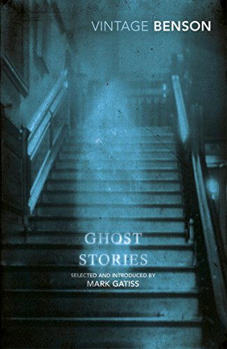 Ghost Stories: Selected and Introduced by Mark Gatiss (Vintage Classics) -