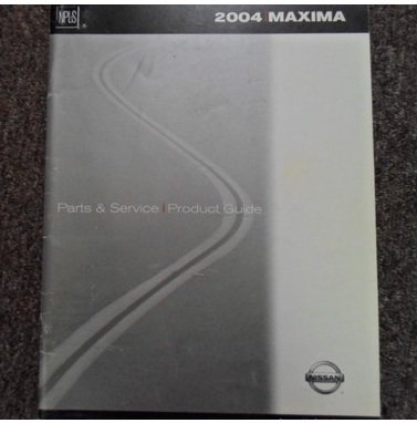 2004 Nissan Maxima Parts Catalog Service Repair Shop Manual Factory OEM Book 04