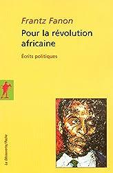 Pour la révolution africaine (French Edition)