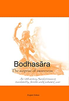Bodhasara The surprise of awareness, the English version: An 18th Century Sanskrit Treasure by [Cover, Jennifer, Cover, Grahame]