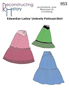Victorian Hoop Skirt, Petticoat, Underwear Ladies Edwardian Embrella Petticoat-Skirt Pattern $14.95 AT vintagedancer.com