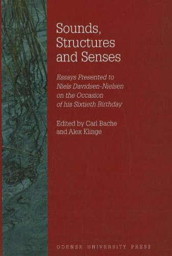 Sounds Structures and Senses: Essays Presented to Niels Davidsen-Nielsen on the Occasion of His Sixtieth Birth