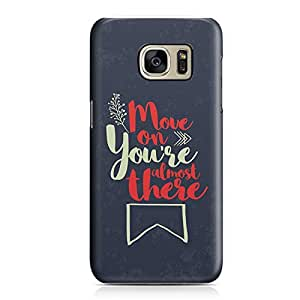 Samsung Galaxy S7Edge Case Move on Youre Almost There Sleek Design Durable Samsung Galaxy S7Edge Cover Wrap Around
