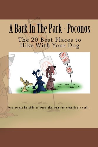 A Bark In The Park-Poconos: The 20 Best Places To Hike With Your Dog (Best Hiking In Poconos)