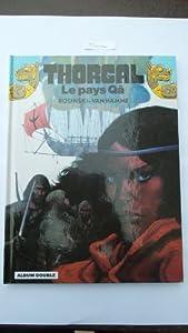 """Afficher """"Thorgal . n° 10 Le Pays Qâ"""""""