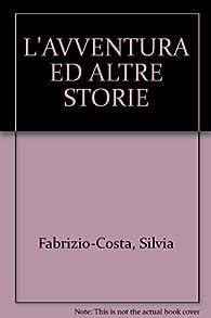 L'avventura : ed altre storie par Iginio Ugo Tarchetti
