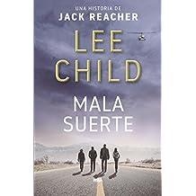 Mala suerte (Jack Reacher nº 11) (Spanish Edition)