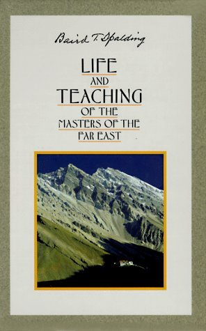 Far East Garden - Life and Teachings of the Masters of the Far East: Volumes 1-6 by Baird Spalding (25-Nov-1999) Paperback