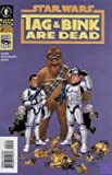 Star Wars Tag & Bink Are Dead (Book #2 of 2)