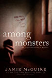 Among Monsters: A Red Hill Novella
