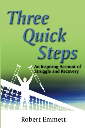 Three Quick Steps: An Inspring Account of Struggle and Recovery