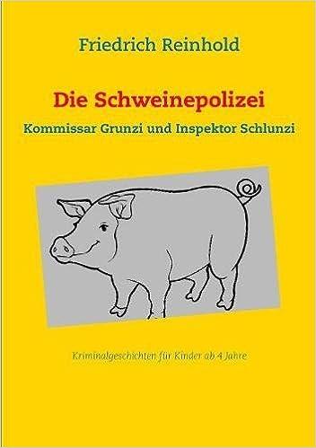 Die Schweinepolizei