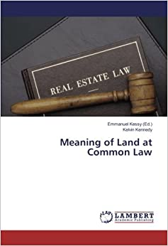Meaning of Land at Common Law
