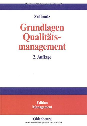 grundlagen-qualittsmanagement-einfhrung-in-geschichte-begriffe-systeme-und-konzepte-edition-management