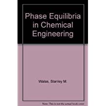 Amazon walas books phase equilibria in chemical engineering jan 10 1985 by walas fandeluxe Gallery