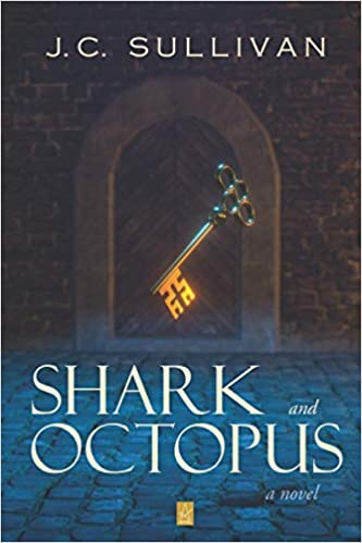 Front cover for the book Shark and Octopus by J. C. Sullivan