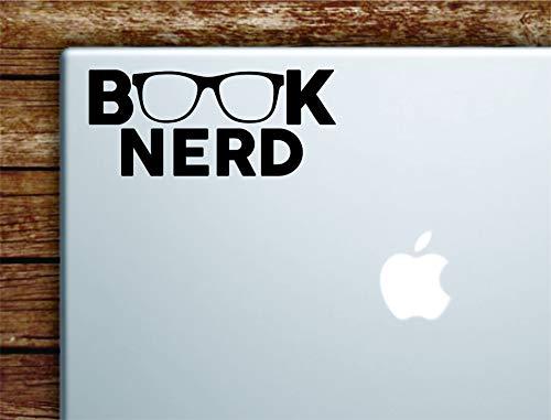Book Nerd Laptop Apple MacBook Car Quote Wall Decal Sticker Art Vinyl Cute Inspirational Teen Girl Boy Glasses Geek Library Read Smart School Class Teacher Literature