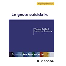 Le geste suicidaire (French Edition)