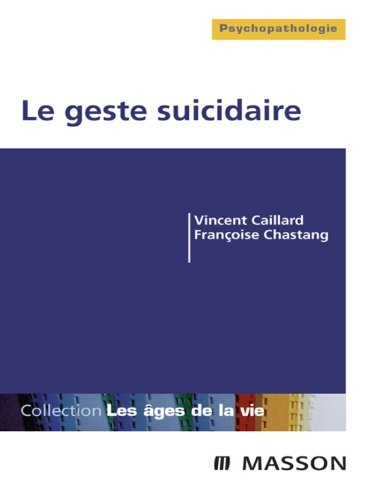 Le geste suicidaire (French Edition)