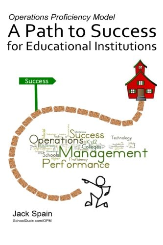 Operations Proficiency Model: A Path to Success for Educational Institutions