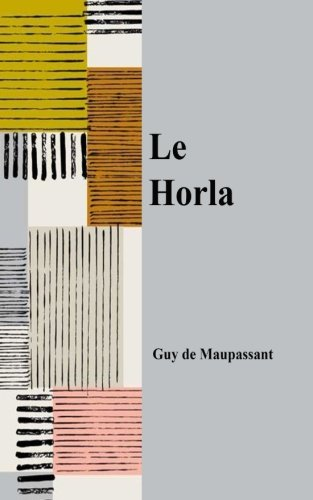 Le Horla (French Edition)