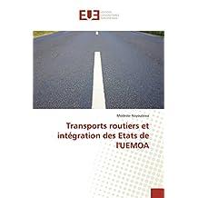 TRANSPORTS ROUTIERS ET INTEGRATION DES ETATS DE L'UEMOA