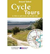 Cycle Tours Around Oxford 20 Rides on Quiet Lanes and Off-road Trails by Cotton, Nick ( AUTHOR ) Jun-01-2011 Paperback