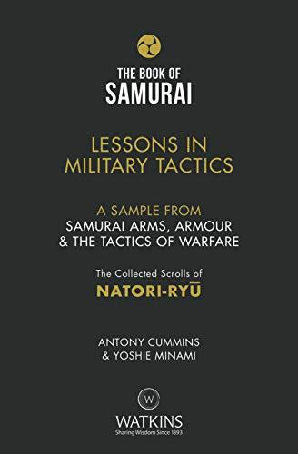 Samurai Arms, Armour & the Tactics of Warfare (The Book of Samurai Series) SAMPLER