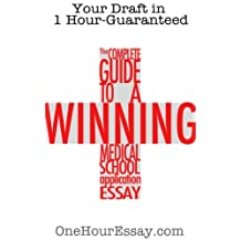 The Complete Guide to a Winning Medical School Application Essay