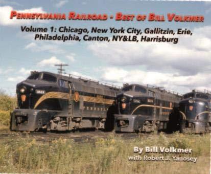 - Pennsylvania Railroad - Best of Bill Volkmer Volume 1