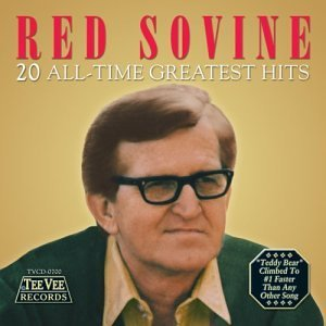 Red Sovine - 20 All Time Greatest Hits by Red Sovine (2002-08-20)