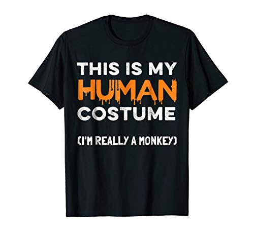 Halloween Monkey T-Shirt This Is My Human Costume Party