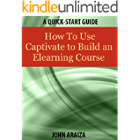 How to Use Captivate to Build an Elearning Course