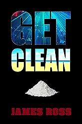Get Clean (Hard Knock Life Book 1)