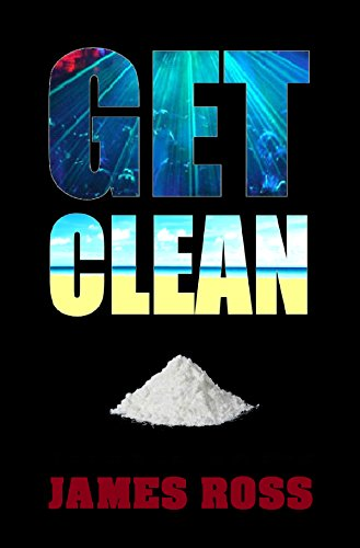 Get Clean (Hard Knock Life Book 1)