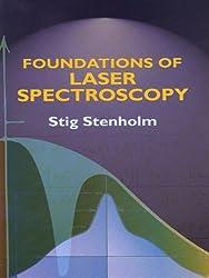 Foundations of Laser Spectroscopy (Dover Books on Physics)