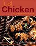 Just Chicken - 100 Easy Recipes