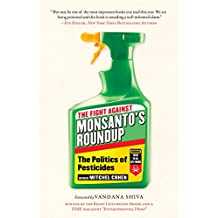 The Fight Against Monsanto's Roundup: The Politics of Pesticides