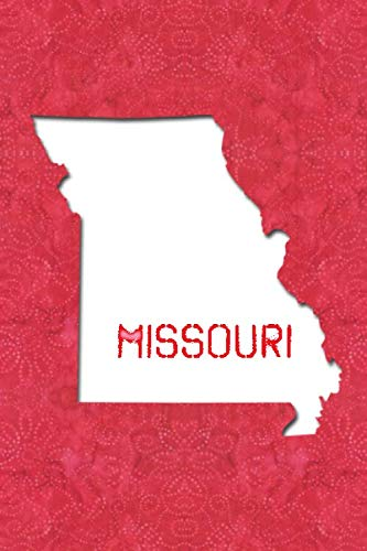 MISSOURI: 6x9 lined journal : The Great State of Missouri USA : The Show Me State for $<!--$6.99-->