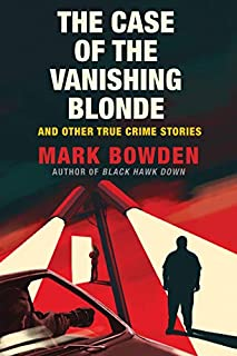 Book Cover: The Case of the Vanishing Blonde: And Other True Crime Stories